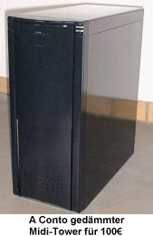 A Conto: gedämmter Midi-Tower für 100€
