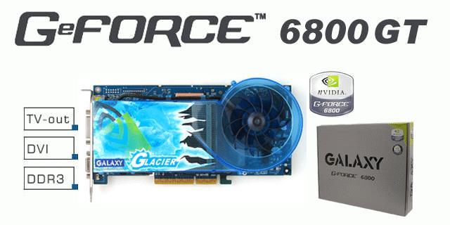 Galaxy GF 6800 GT Glacier - AGP