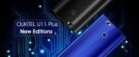 Oukitel U11 Plus New Editions